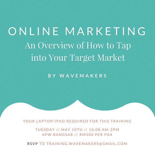 wavemakers-online-marketing-course-kuala-lumpur-may
